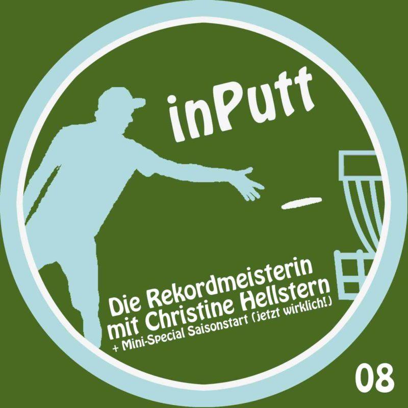 inPutt08 – Rekordmeisterin mit Christine Hellstern + Mini-Special Saisonstart