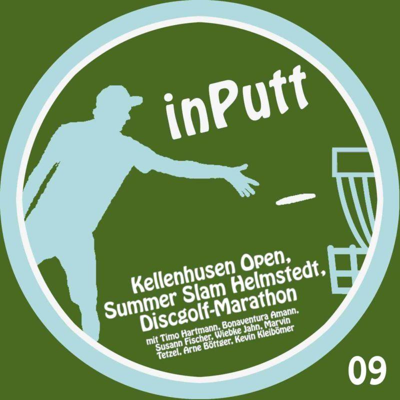 inPutt09 – Kellenhusen Open, Summer Slam Helmstedt, Discgolf-Marathon